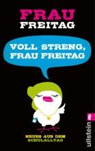 Voll Streng_Frau Freitag