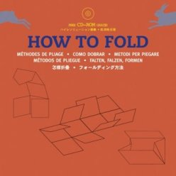 How To Fold (c) The Pepin Press