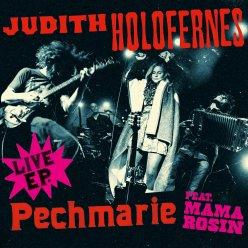 Judith Holofernes Live-EP Pechmarie